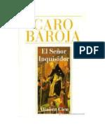 Caro Baroja Julio - El Se or Inquisidor