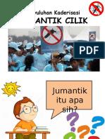 JUMANTIK CILIK