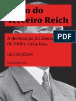 O Fim Do Terceiro Reich - Ian Kershaw