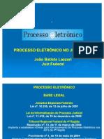 O Processo Eletrônico na Justiça Federal