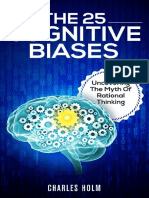 Charles Holm-The 25 Cognitive Biases_ Uncovering the Myth of Rational Thinking (2015) (1)