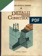 Detalii Tehnologice Pentru Constructii (Radu Papae)