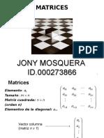 Matrices Jony