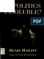 Henry Hazlitt - Is Politics Insoluble