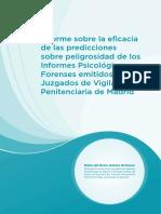 Informes Sobre Eficacia de Las Predicciones Sobre PeligrosidaddelosInformesPsicologicos Forenses Emitidos en Los Juzgados de Vigilancia Pen