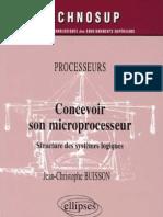 Buisson Concevoir son microprocesseur - Structure des systèmes logiques (Ellipses)