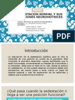 La Sedestación Normal y Sus Disfunciones Neuromotrices