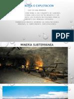 Minería o Explotación