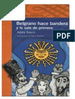 Belgrano hace bandera y le sale de primera