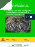 Guía Metodológica Para La Integración Del Patrimonio Geológico en La Evaluación de Impacto Ambiental
