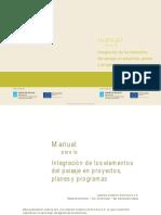 Manual Para La Integración de Los Elementos Del Paisaje en Proyectos, Planes y Programas