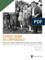A Hora Terna Do Crepúsculo- Paris Nos Anos 1950, Nova York Nos Anos 1960- Memórias Da Era de Ouro Da Publicação de Livros- Richard Seaver(1)