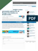 Detenida Una Mujer Como Presunta Autora de 16 Fuegos Forestales en Pontevedra