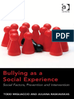 Bullying as a social Experience