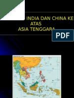 20160222130206ppoint 5 - Pengaruh India Dan China Ke Atas Asia Tenggara