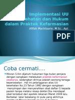 Implementasi UU Kesehatan Dan Hukum Dalam Praktek Kefarmasian