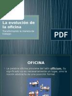 La evolución de la oficina.pptx