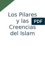 Los Pilares y las Creencias en el Islam