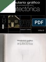 149. Vocabulario Gráfico Para La Presentación Arquitectónica - Edward T. White