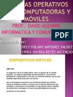 Expocicion de los Sistemas Operativos para computadoras y para  Moviles