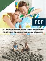 Un Libro Per Bambini Circa Il Lavoro Di Squadra - A Little Children's Book About Teamwork