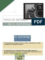 Tipos de Entrada - Reportaje