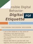Responsible Digital Behavior- Digital Etiquette