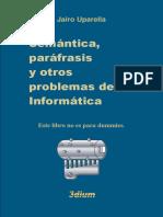 SEMÁNTICA, PARÁFRASIS Y OTROS PROBLEMAS DE LA INFORMÁTICA