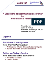 Cable 101. a Broadband Telecommunications Primer for Non-technical Personnel