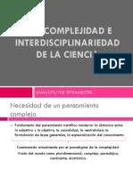 T04. Complejidad e Interdisciplinariedad de La Ciencia