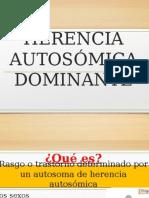 HERENCIA AUTOSÓMICA DOMINANTE