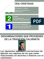 Denominaciones Que Provienen de La Tradición Calvinista