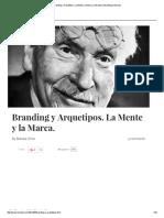 Branding y Arquetipos. La Mente y La Marca