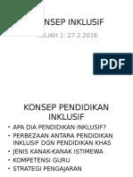 20160302230313KONSEP INKLUSIF KULIAH 1 KBD6014 SEM 2 20152016