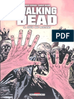The Walking Dead - Tome 9 - Ceux Qui Restent