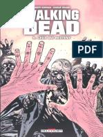 The Walking Dead - Tome 9 - Ceux Qui Restent