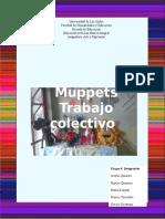 TRABAJO COLECTIVO TECNICA MUPPETS GRUPO 4