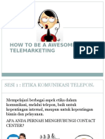 How to Be a Awesome Telemarketing
