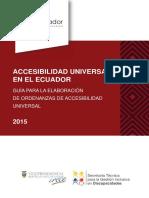 Accesibilidad Universal en el Ecuador. Guía para la elaboración de ordenanzas en Accesibilidad Universal