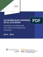 Accesibilidad Universal en el Ecuador. Guía para la elaboración de planes de Accesibilidad Universal.