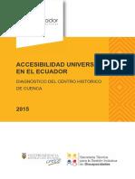 Accesibilidad Universal en el Ecuador. Diagnóstico del Centro Histórico de Cuenca.