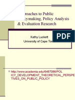 Approaches to Policy for Evaluation
