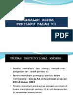 2.Modul 1 Pengenalan aspek perilaku dalam K3 [Compatibility Mode].ppt