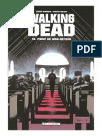 The Walking Dead - Tome 13 - Point de Non-Retour