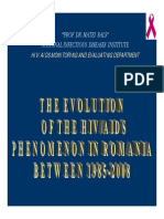 The Evolution of the HIV AIDS Phenomenon in Romania Between 1985-2008