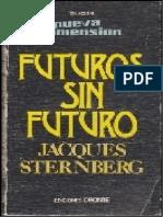 Jacques Sternberg-Futuros Sin Futuro