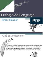 lenguaje(1) trabajo de lenguaje tildacion