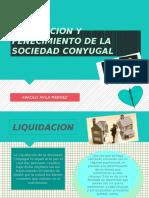 Liquidacion y Fenecimiento de La Sociedad Conyugal