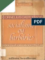 CASTORIADIS, Cornelius. Socialismo Ou Barbárie