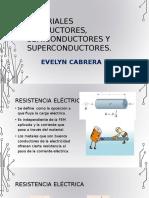 Materiales Conductores, Semiconductores y Superconductores [Autoguardado]